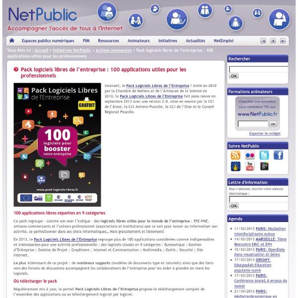 Pack logiciels libres de l'entreprise : 100 applications utiles pour les professionnels