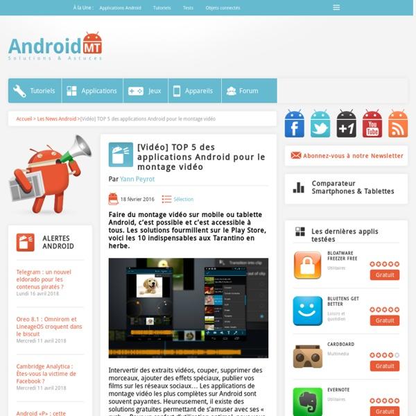 Montage vidéo Android : les 10 meilleures solutions Android MT