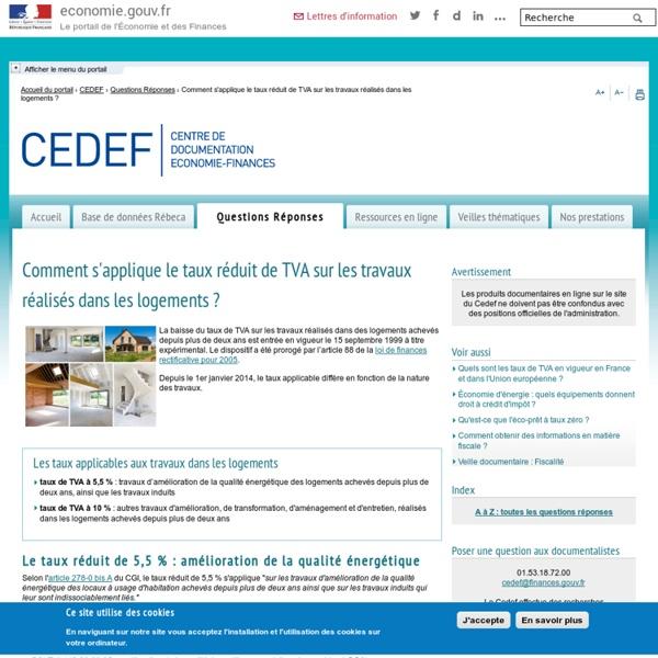 CEDEF - Comment s'applique le taux réduit de TVA sur les travaux réalisés dans les logements?