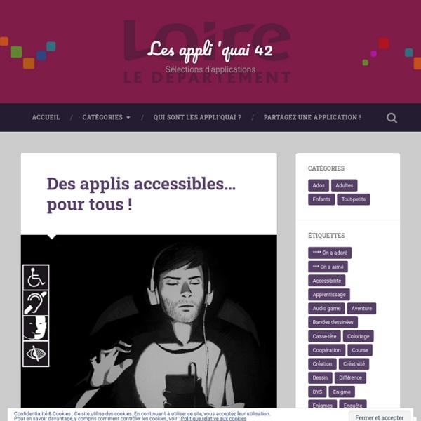Des applis accessibles… pour tous ! – Les appli 'quai 42
