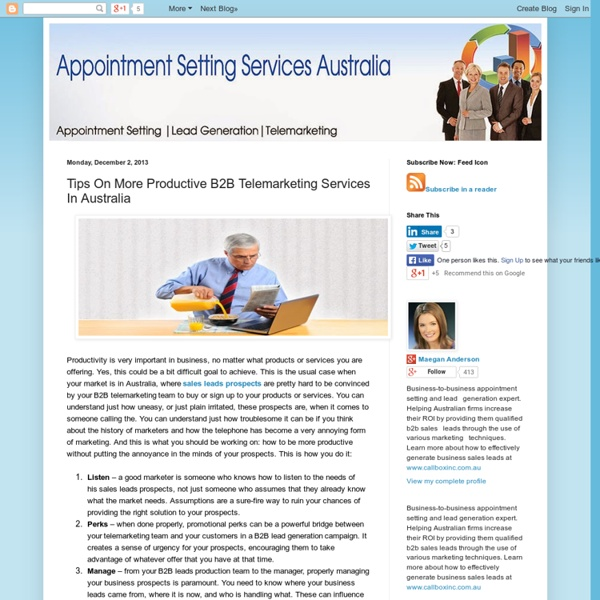 Tips On More Productive B2B Telemarketing Services In Australia