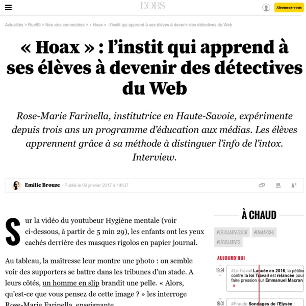 «Hoax»: l'instit qui apprend à ses élèves à devenir des détectives du Web