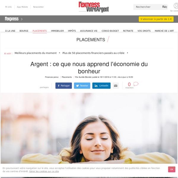 Argent : ce que nous apprend l'économie du bonheur