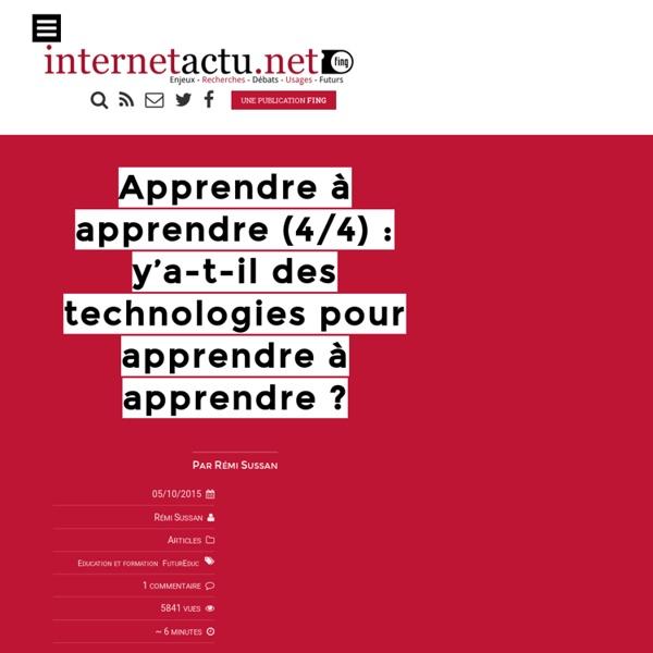 Apprendre à apprendre (4/4) : y'a-t-il des technologies pour apprendre à apprendre