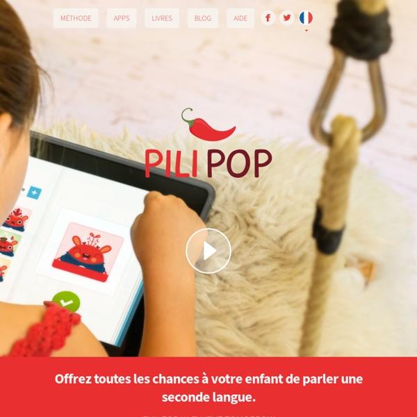 Pili Pop : Apprends à parler anglais en t'amusant !