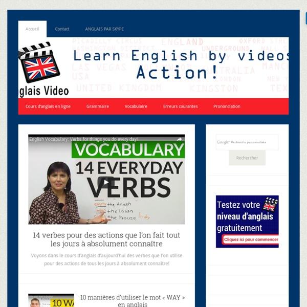Apprendre l'anglais en video : cours d'anglais gratuit -