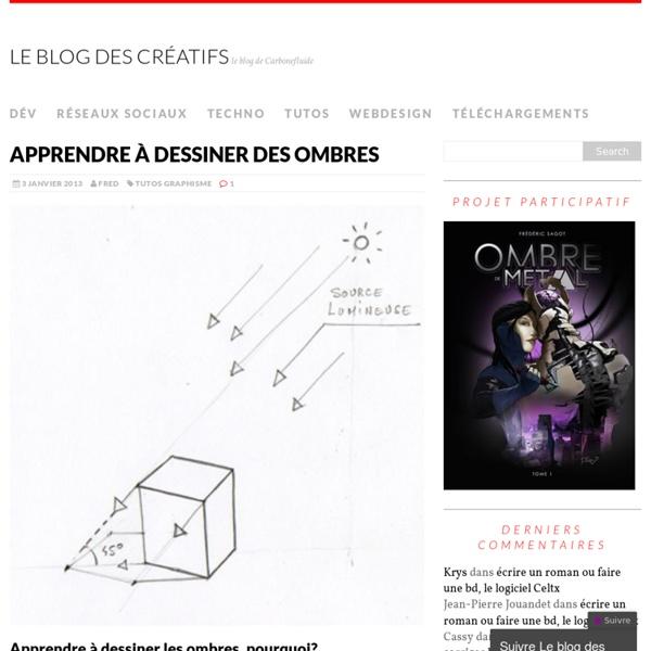 Apprendre à dessiner des ombres au flambeau - Le blog des créatifs
