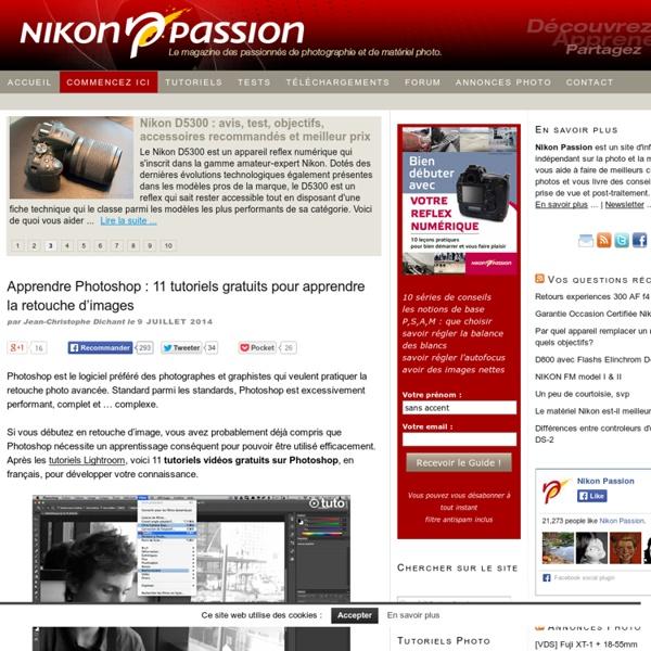 Apprendre Photoshop : 11 tutoriels gratuits pour apprendre la retouche d'images - Choisir et mieux utiliser votre reflex Nikon - Nikon Passion