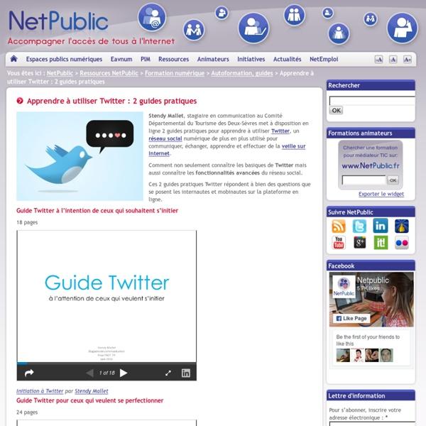 Apprendre à utiliser Twitter : 2 guides pratiques