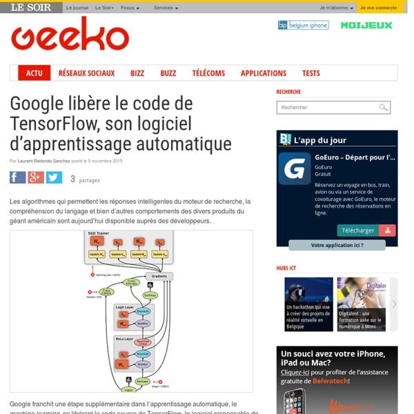 Google libère le code de TensorFlow, son logiciel d'apprentissage automatique