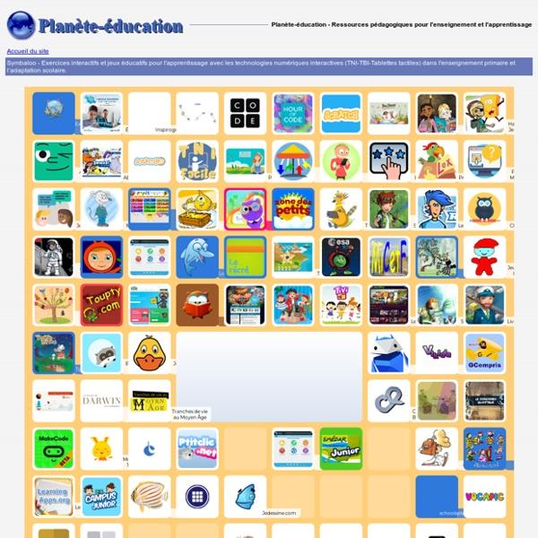Symbaloo - Exercices interactifs et jeux éducatifs pour l'apprentissage avec les technologies numériques interactives (TNI-TBI-Tablettes tactiles) dans l'enseignement pri