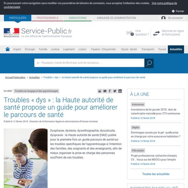 Troubles du langage et des apprentissages -Troubles « dys » : la Haute autorité de santé propose un guide pour améliorer le parcours de santé