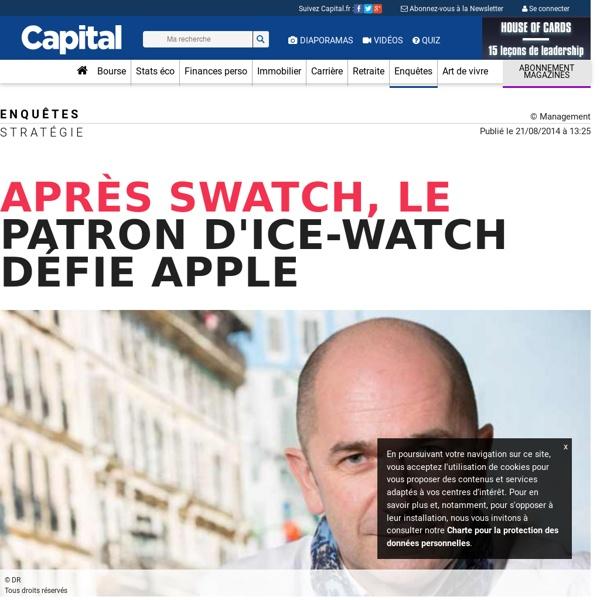 Après Swatch, le patron d'Ice-Watch défie Apple - 1