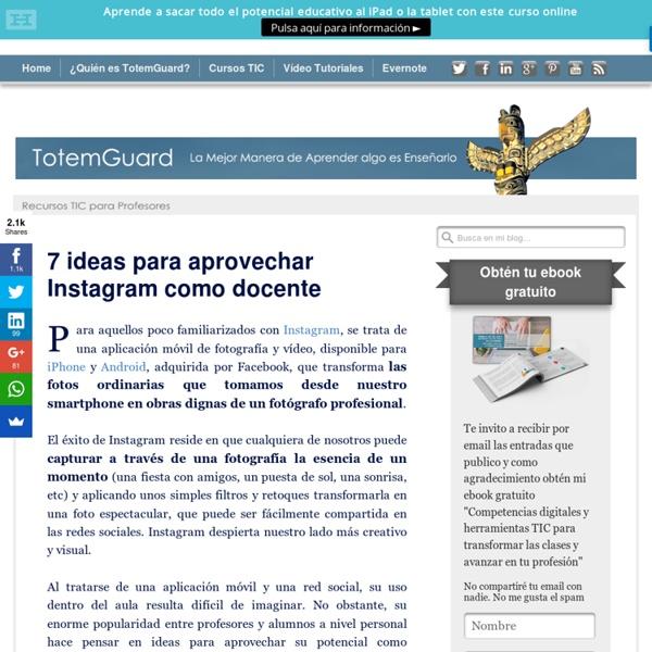 7 ideas para aprovechar Instagram como docente