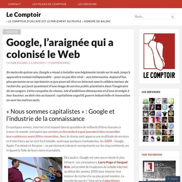 Google, l'araignée qui a colonisé le Web