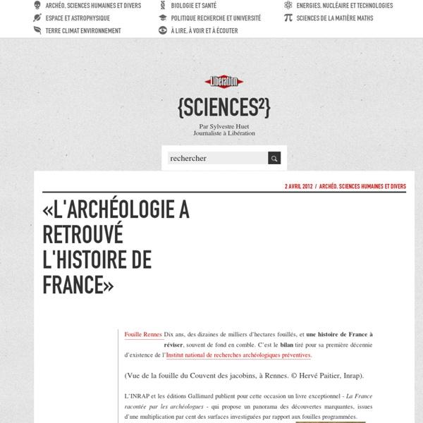 «L'archéologie a retrouvé l'Histoire de France»