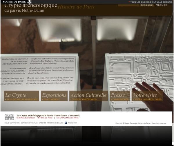 Crypte archéologique du Parvis Notre-Dame - Musée Carnavalet - Histoire de la ville de Paris