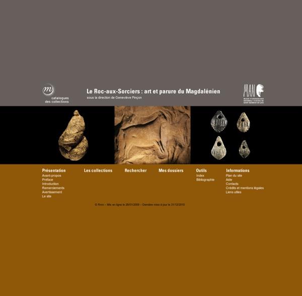 Préhistoire : Angles-sur-l'Anglin, Le Roc-aux-Sorciers, art et parure du Magdalénien - Archéologie paléolithique fouilles archéologiques préhistoriques
