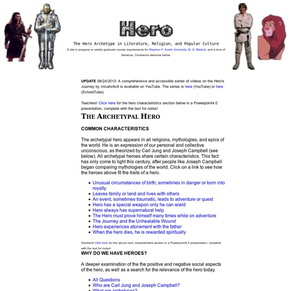 The Hero Archetype in Literature, Religion, Movies, and Popular Culture: A Graduate Project