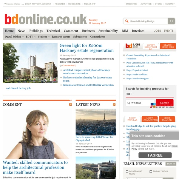 Architecture news from the architects' favourite weekly newspaper - Building Design