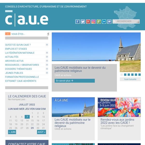 FNCAUE - Fédération Nationale des Conseils d'Architecture, d'Urbanisme et de l'Environnement