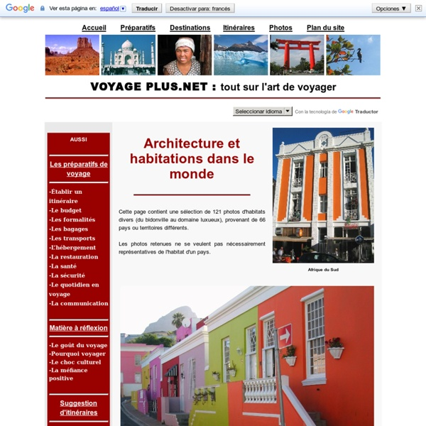 Architecture et habitations dans le monde photos de for Les habitations dans le monde