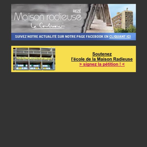 La Maison Radieuse Le Corbusier de Rezé, architecture XXème siècle, monument historique de France