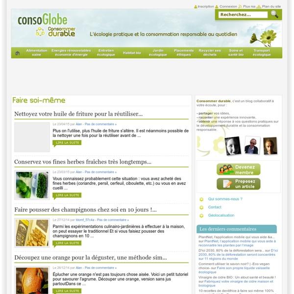 Faire soi-même Archives - Consommer Durable Consommer Durable