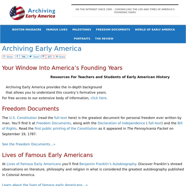 Archiving Early America - Your Window Into America's Founding Years