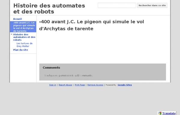 -400 avant J.C. Le pigeon qui simule le vol d'Archytas de tarente - Histoire des automates et des robots
