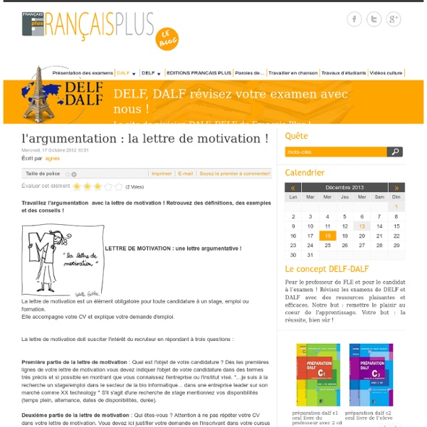 L'argumentation : la lettre de motivation !