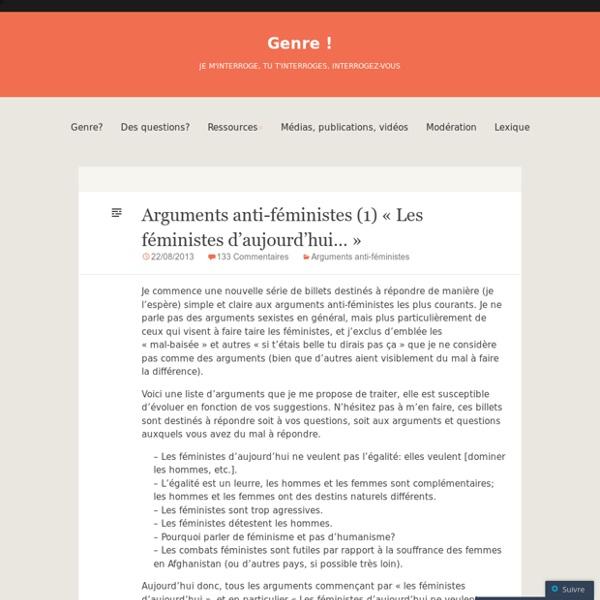 """Arguments anti-féministes (1) """"Les féministes d'aujourd'hui…"""""""