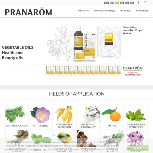 Aromathérapie et huiles essentielles par Pranarôm