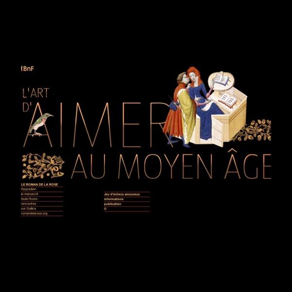 L'art d'aimer au Moyen Âge - Le Roman de la rose