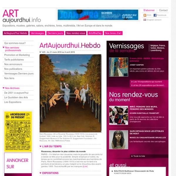 ArtAujourdhui Info, les rendez-vous de l'art