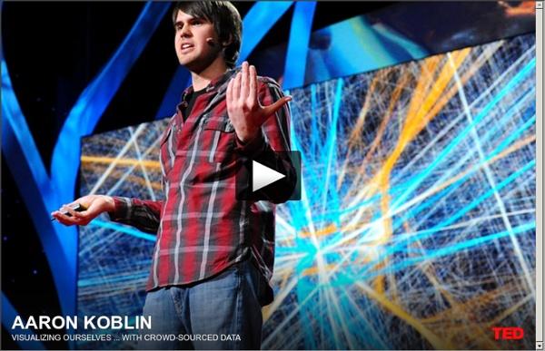 Aaron Koblin : voir notre humanité avec un oeil d'artiste