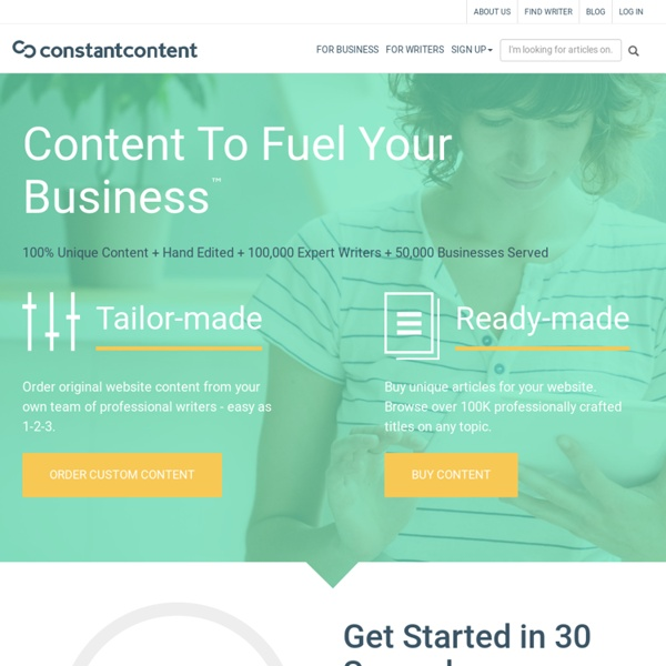 Buy Unique Articles, Order Web Site Content, Hire Freelance Article Writers and SEO Content Writers - Constant Content - Custom Website Content