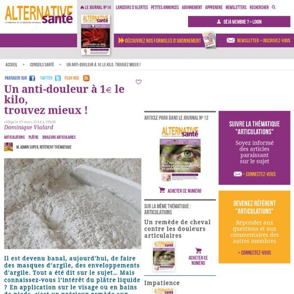 Le plâtre, un remède naturel contre les douleurs articulaires - Alternative Santé