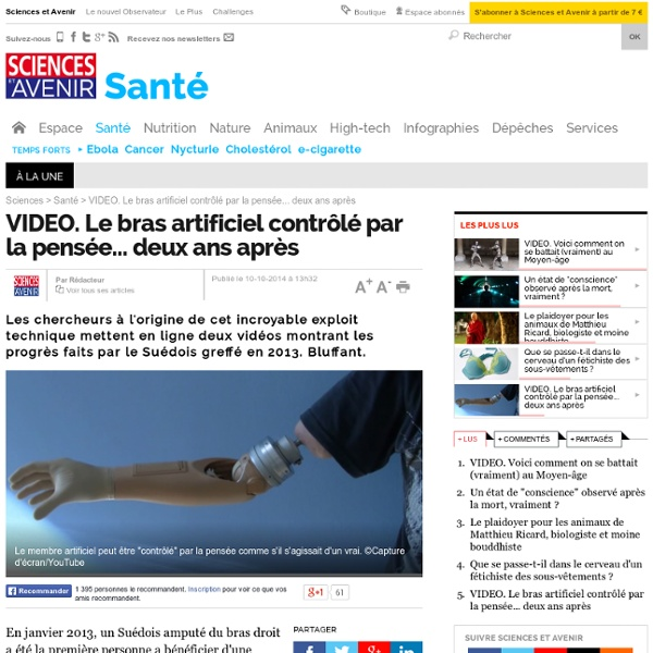 VIDEO. Le bras artificiel contrôlé par la pensée... deux ans après
