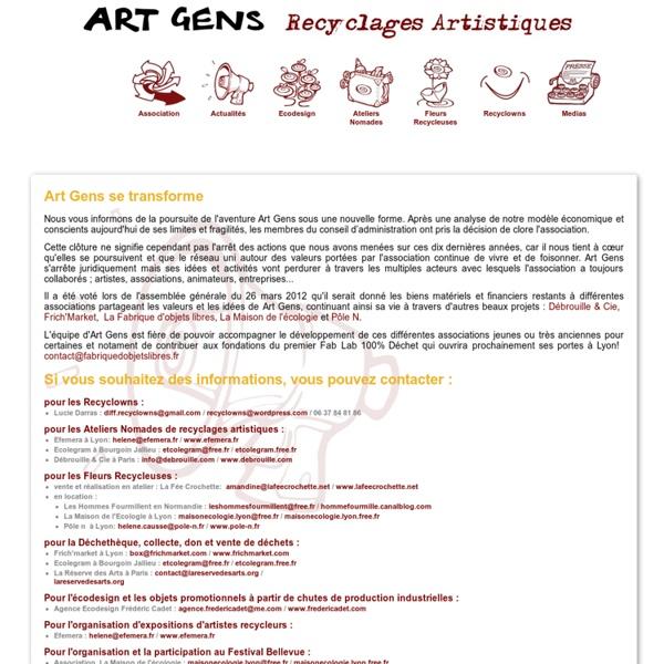 Art Gens - Art Gens - Recyclage artistique, Sensibilisation au tri et aux déchets - La récup devient art