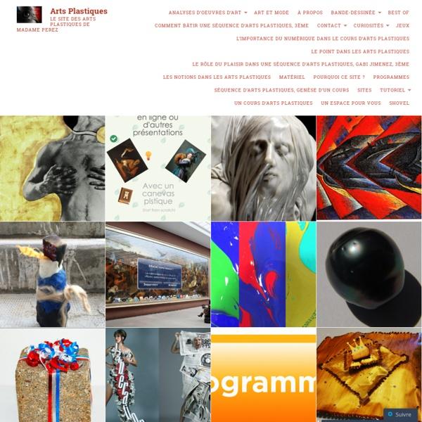 Le site des arts plastiques de Madame PEREZ