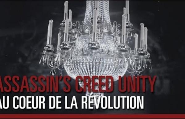 Assassin's Creed Unity - Au cœur de la Révolution Française
