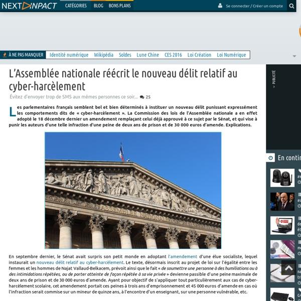 L'Assemblée nationale réécrit le nouveau délit relatif au cyber-harcèlement
