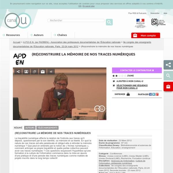 (Re)construire la mémoire de nos traces numériques - FADBEN - Fédération des enseignants documentalistes de l'Éducation nationale