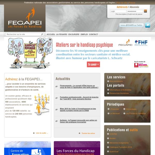 FEGAPEI : Fédération nationale des associations gestionnaires au service des personnes handicapés-FEGAPEI