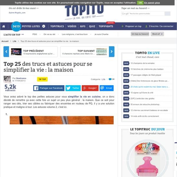 Top 25 des trucs et astuces pour se simplifier la vie la for 2296 trucs et astuces pour la maison