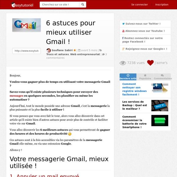 6 astuces pour mieux utiliser Gmail