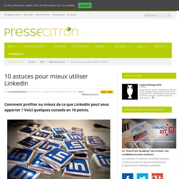 10 astuces pour mieux utiliser LinkedIn