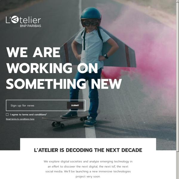 L'Atelier: Disruptive innovation