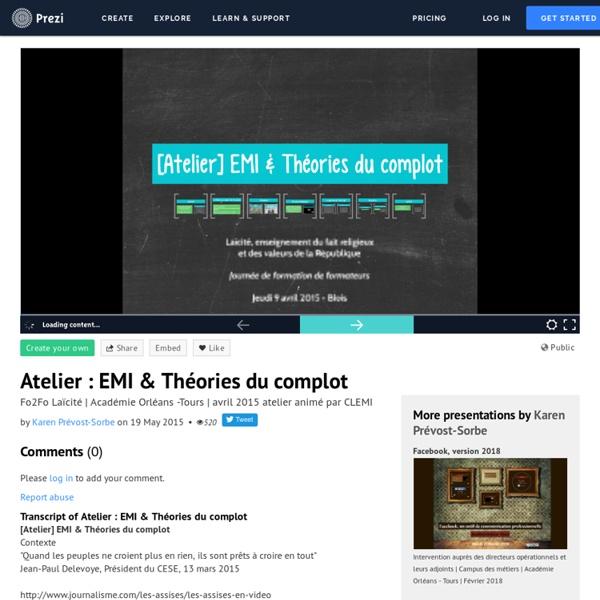 Atelier : EMI & Théories du complot by Karen Prévost-Sorbe on Prezi